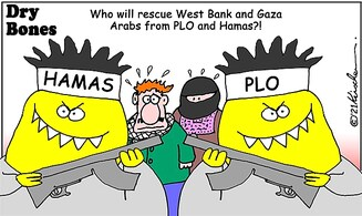 Will someone emerge to rescue the Palestinian Arabs from Hamas and the PLO?